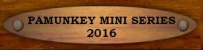 Pamunkey Mini Series 2016